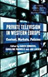 Private Television in Western Europe:...