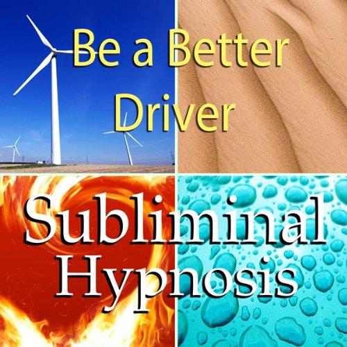 Be A Better Driver Subliminal Affirmations: Good Driving Skills & Control Road Rage, Solfeggio Tones, Binaural Beats, Self Help Meditation Hypnosis