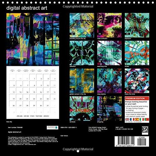 Digital Abstract Art: Colorful, Abstract and Digital Photo Adaptations (Calvendo Art)