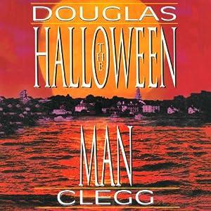 The Halloween Man | [Douglas Clegg]
