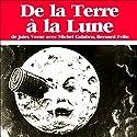 De la Terre à la Lune Hörspiel von Jules Verne Gesprochen von: Michel Galabru, Bernard Felin, Marcel Lestan, Patrice Galbeau