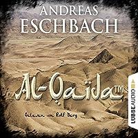 Al-Qaida (TM) Hörbuch von Andreas Eschbach Gesprochen von: Rolf Berg