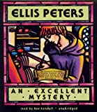 Ellis Peters An Excellent Mystery: The Eleventh Chronicle of Brother Cadfael (Chronicles of Brother Cadfael)