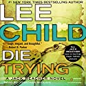 Die Trying: Jack Reacher, Book 2 Audiobook by Lee Child Narrated by Jonathan McClain