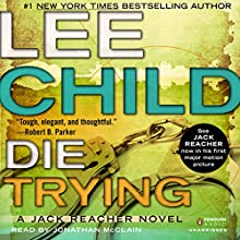Die Trying: Jack Reacher, Book 2 Audiobook by Lee Child Narrated by Johnathan McClain