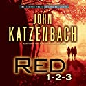 Red 1-2-3 (       UNABRIDGED) by John Katzenbach Narrated by Donna Postel