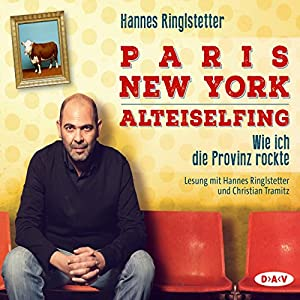 Paris. New York. Alteiselfing Hörbuch