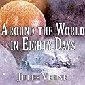 Around the World in Eighty Days Audiobook by Jules Verne Narrated by Gordon Griffin