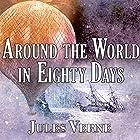 Around the World in Eighty Days Hörbuch von Jules Verne Gesprochen von: Gordon Griffin