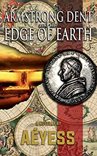 Armstrong Dent And The Edge Of Earth by Aéyess ebook deal