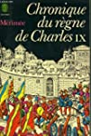 Chronique du Regne de Charles IX, 1572