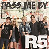 Pass Me By (Radio Disney Version)