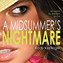 A Midsummer's Nightmare (       UNABRIDGED) by Kody Keplinger Narrated by Renata Friedman