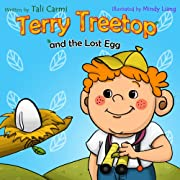 Children's Book: 'Terry Treetop and the Lost Egg' (Adventure & Education children's books Series for ages 2-6) (Kid books beginner reading collection)