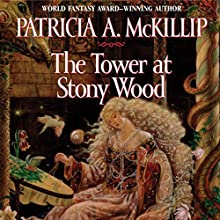 The Tower at Stony Wood Audiobook by Patricia A. McKillip Narrated by Zach Villa