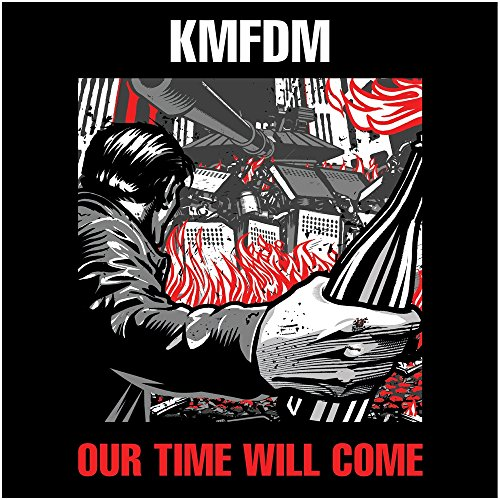 KMFDM-Our Time Will Come-2014-FWYH Download