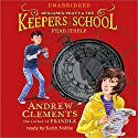 Fear Itself (       UNABRIDGED) by Andrew Clements Narrated by Keith Nobbs