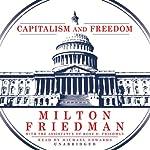 Capitalism and Freedom | Milton Friedman