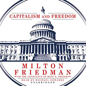 Capitalism and Freedom | [Milton Friedman]