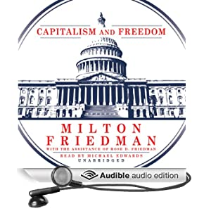Capitalism and Freedom (Unabridged)