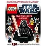 L'album des autocollants de la force Star Wars, Lego : Rejoins le c�t� obscur !par Helen Murray