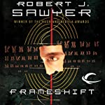 Frameshift | Robert J. Sawyer