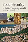 Food Security in the Developing World