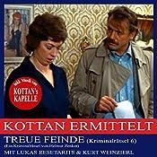 Treue Feinde (Kottan ermittelt - Kriminalrätsel 6) | Helmut Zenker