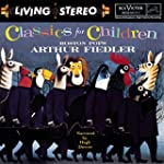 Classics For Children. includes works...