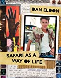 DAN ELDON - SAFARI AS A WAY OF LIFE