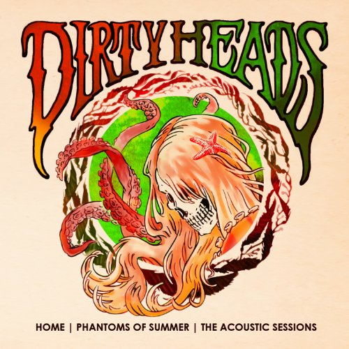 Dirty Heads – Home-Phantoms of Summer: Acoustic Sessions (2013) [FLAC]