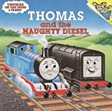 img - for Thomas And The Naughty Diesel (Turtleback School & Library Binding Edition) (Please Read to Me (Pb)) book / textbook / text book