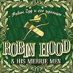 Robin Hood and His Merrie Men (bilingua) | Evgenija Kajdalova