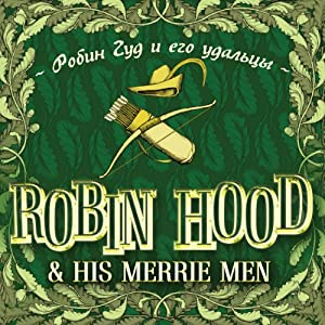 Robin Hood and His Merrie Men (bilingua) | [Evgenija Kajdalova]