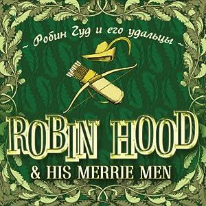 Robin Hood and His Merrie Men (bilingua) Audiobook