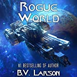 Rogue World: Undying Mercenaries, Book 7   B. V. Larson