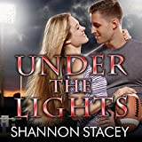 Under the Lights: Boys of Fall Series, Book 1