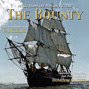 The Bounty-Music from the Motion Picuture composed by Vangelis-Produced, Arranged and performed by Dominik Hauser