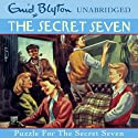Secret Seven: 10: Puzzle for the Secret Seven Audiobook by Enid Blyton Narrated by Sarah Greene
