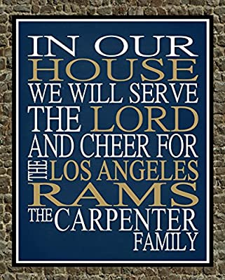 In Our House We Will Serve The Lord And Cheer for The Los Angeles Rams Personalized Family Name Christian Print - Perfect Gift, football sports wall art - multiple sizes