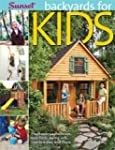 Backyards for Kids: Playhouses, Sandb...