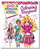 Barbie Princess Charm School: Colouring Storybook