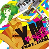  / YM feat.GUMI YM