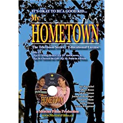 My Hometown - Disc 9 (Schools, Libraries, small groups license: non-profit)
