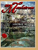 Maelstrom ~ THE GEORGE BEATTIE CONSPIRACY  (Colour Edition)