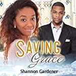 Saving Grace: A Christian African American Marriage Romance | Shannon Gardener, African American Club