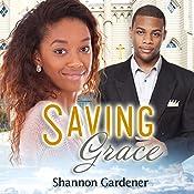 Saving Grace: A Christian African American Marriage Romance | [Shannon Gardener, African American Club]