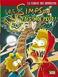 Les Simpson - La cabane des horreurs, Tome 1 : Fais-moi peur !