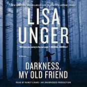 Darkness, My Old Friend: A Novel | Lisa Unger
