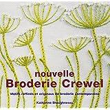 Nouvelle Broderie Crewel : Motifs raffinés et originaux de broderie contemporaine
